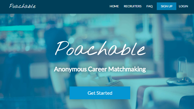Poachable Lets You Look for a New Job Anonymously