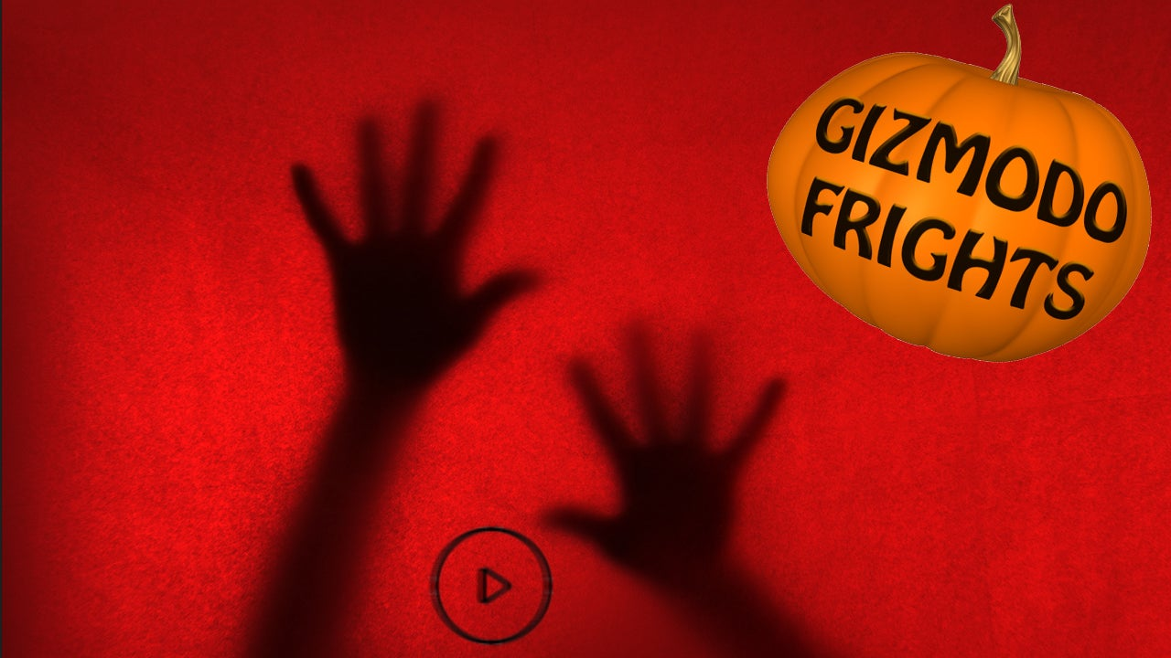 Gizmodo Frights: The 10 Most Haunted Videos On The World Wide Web
