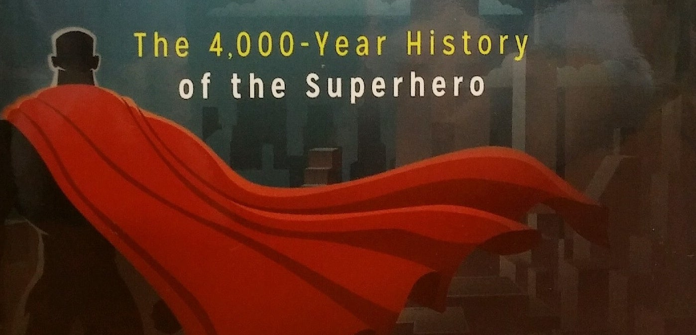 How Ancient Legends Gave Birth To Modern Superheroes