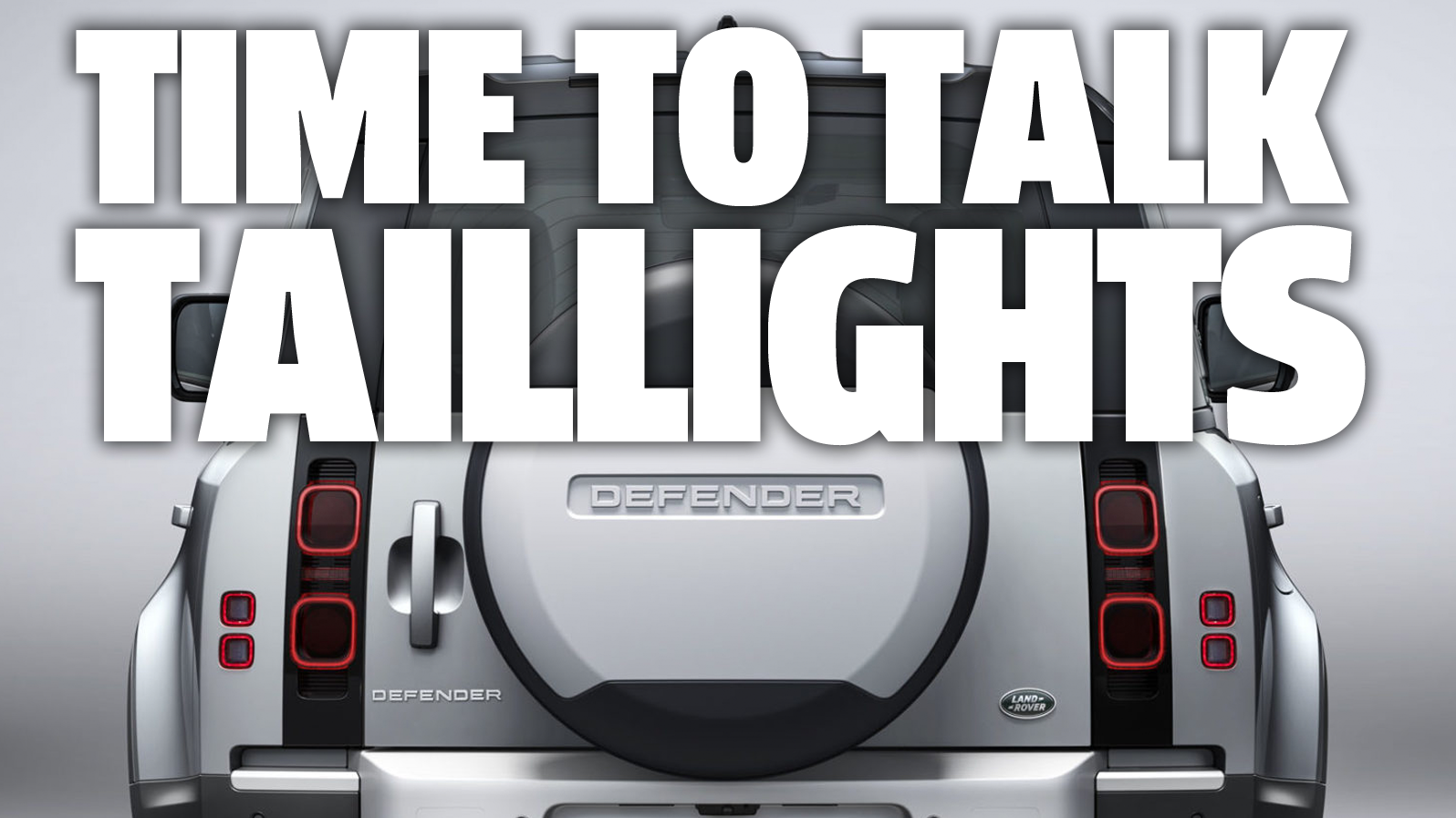 Let's Discuss The 2020 Land Rover Defender's Wild New Taillights