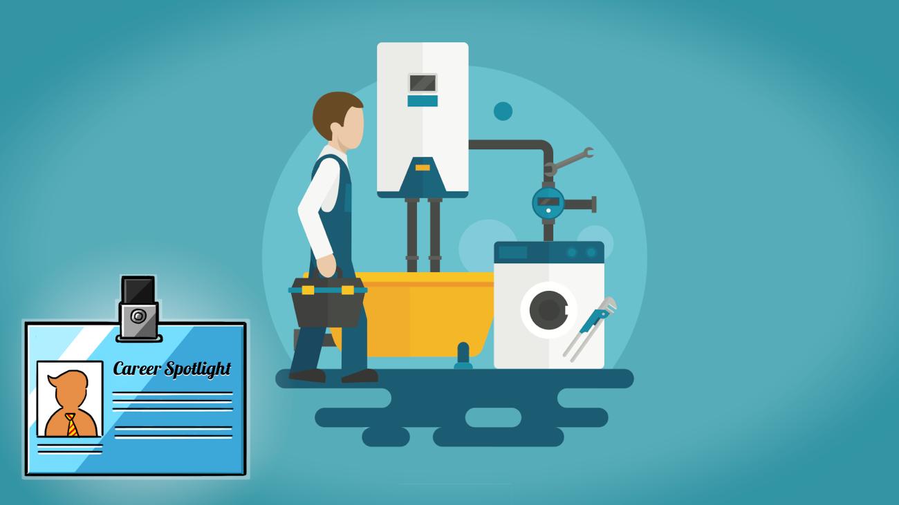 Career Spotlight: What I Do as a Plumber
