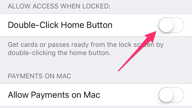 How To Stop Apple Pay From Popping Up When You Accidentally Double-Tap The Home Button