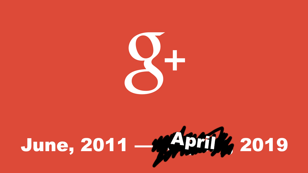 Google+ Execution Date Bumped Up Thanks To Bug Affecting 52 Million Users
