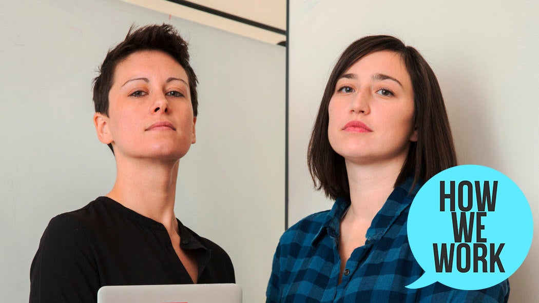 We're Reductress Founders Beth Newell And Sarah Pappalardo, And This Is How We Work