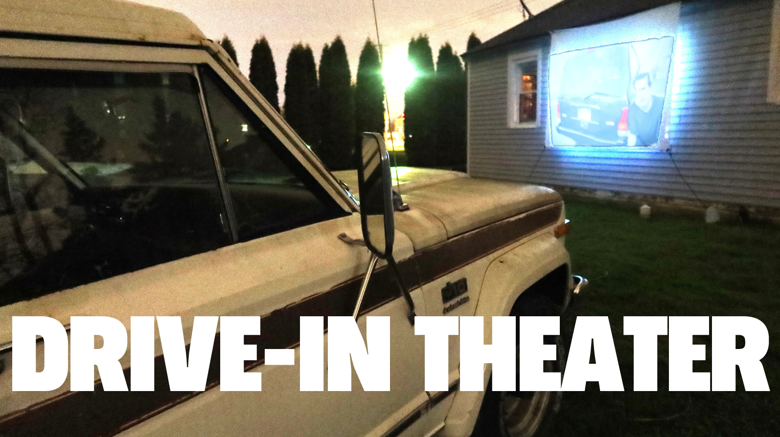 How I Built A $160 Drive-In Movie Theatre To Hang Out With Friends While Social Distancing