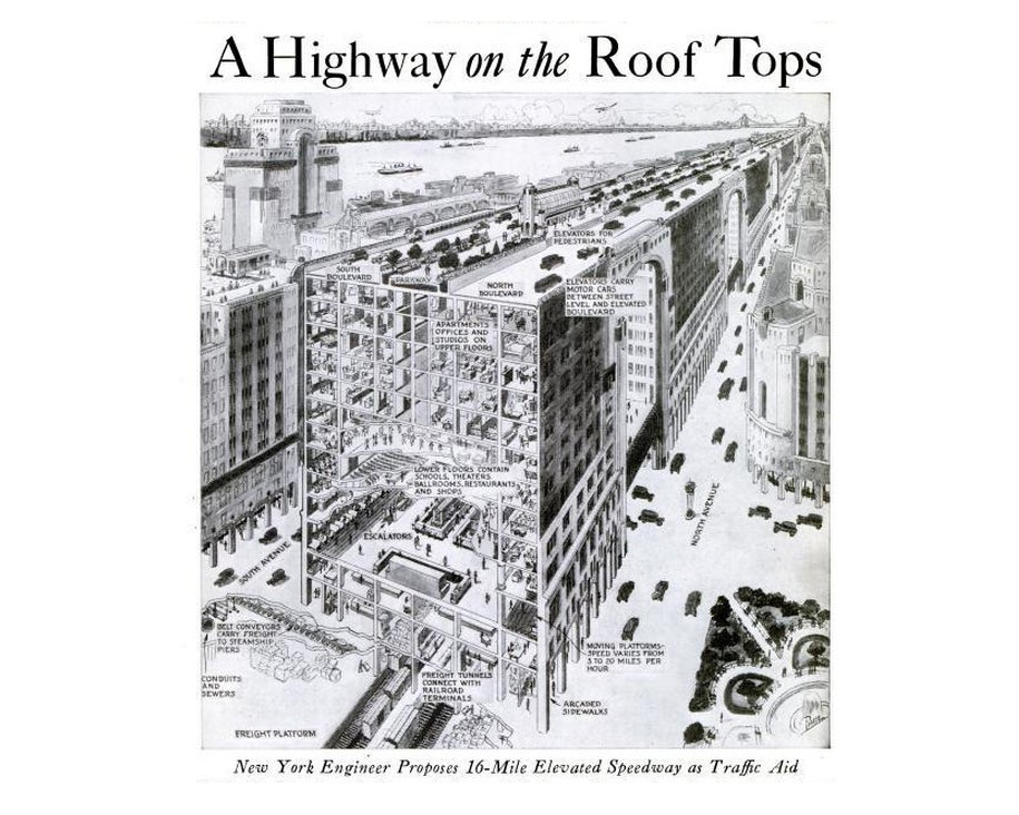 That Time New York City Wanted to Put Highways On Top of Its Skyscrapers