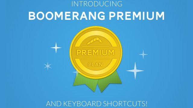 Boomerang Adds Keyboard Shortcuts, Premium Plan