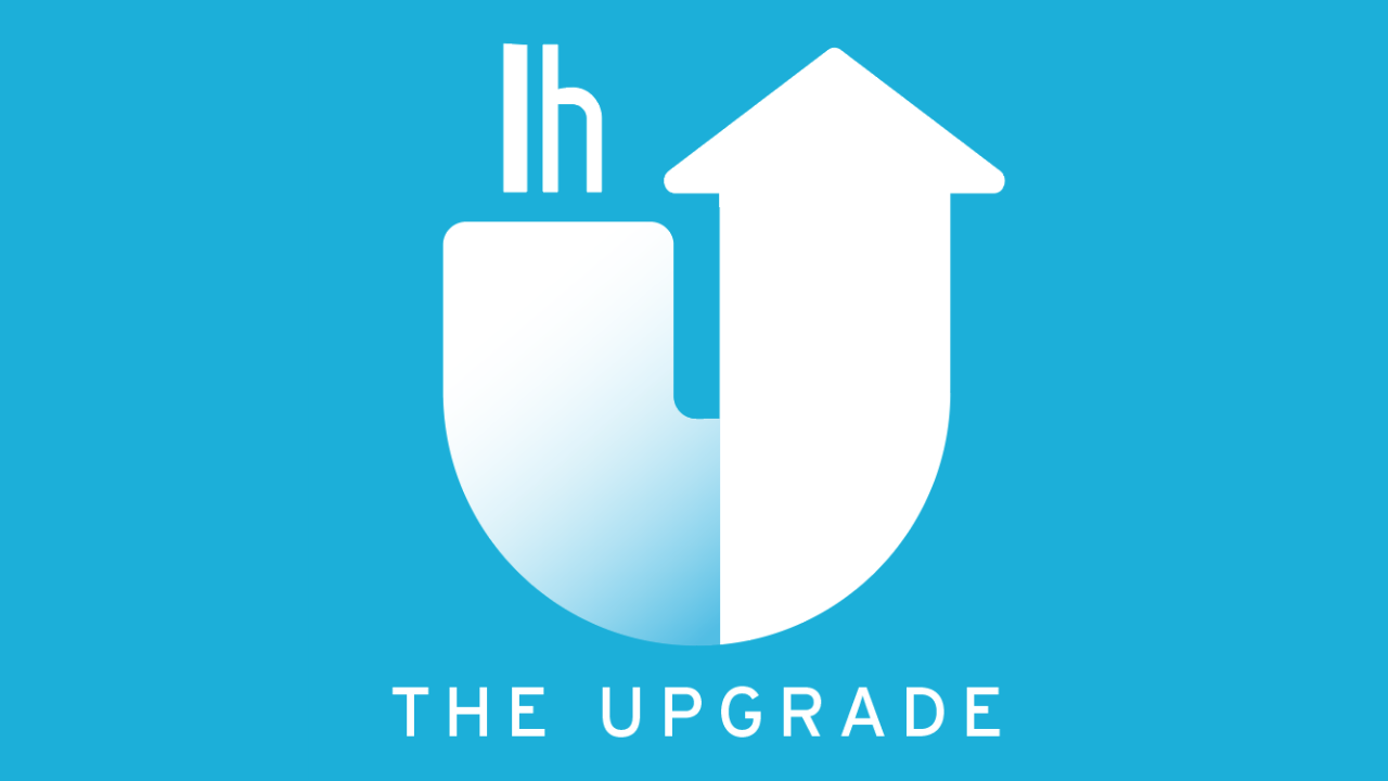 Introducing The Upgrade, A New Podcast From Lifehacker, All About Upgrading Your Life