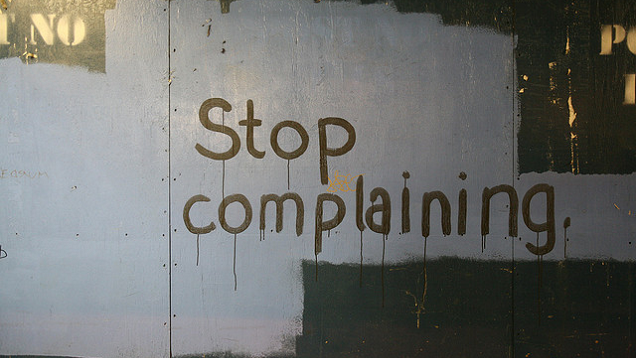 Handle Complainers by Asking Them How They Intend to Fix Their Problem
