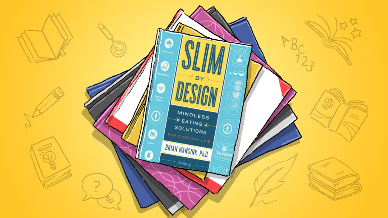 Slim By Design Offers Tricks for Willpower-Free Dieting