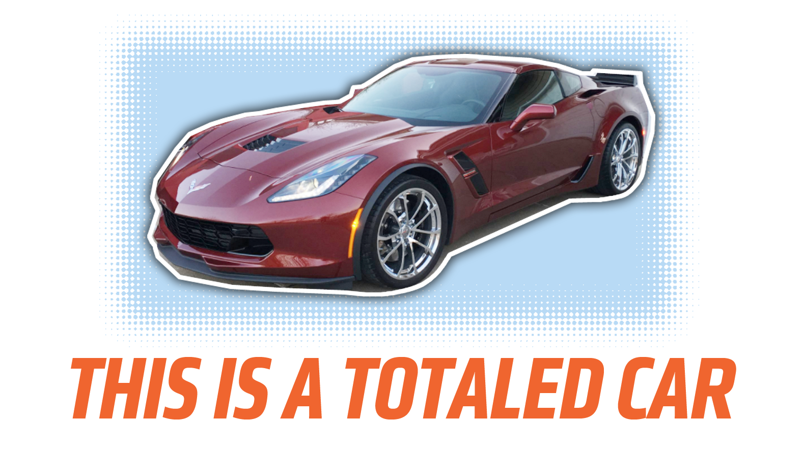 Here's How A Corvette Was Totaled Because Of One Inch Of Damage