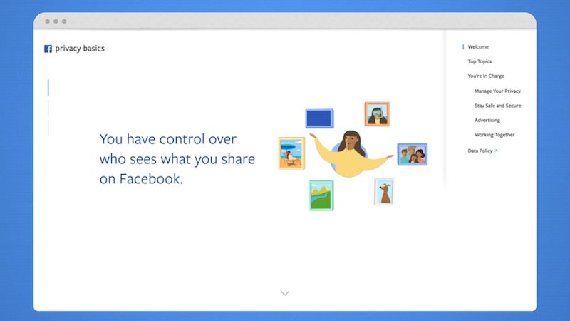 Facebook's New Privacy Basics Page Is An Interactive Guide To Facebook's Obtuse Privacy Settings