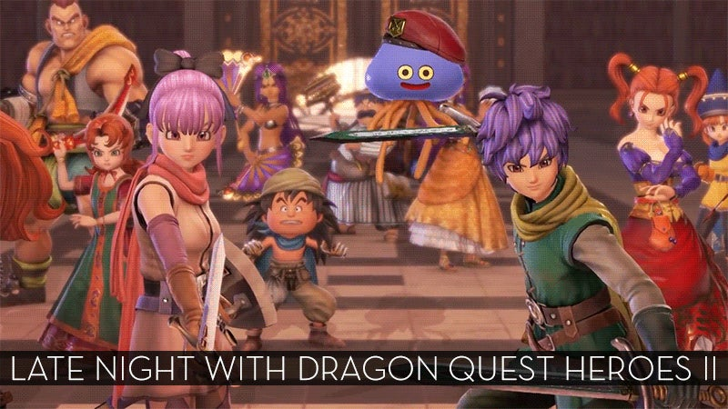 The Up-All-Night Stream Plays Dragon Quest Heroes II