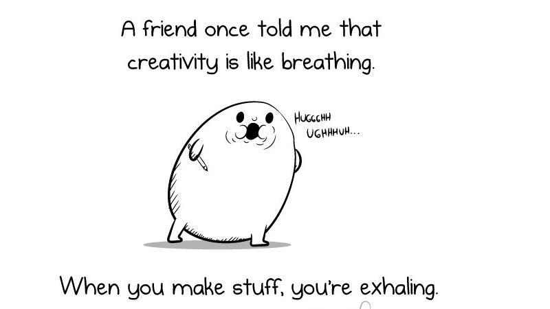 'Creativity Is Like Breathing'