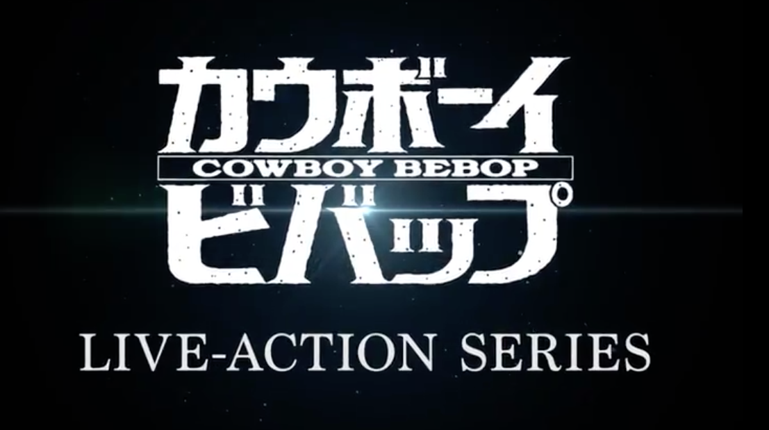 Live-Action Cowboy Bebop Is Coming To Netflix