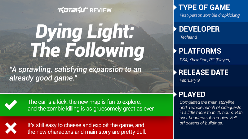 Dying Light: The Following: The Kotaku Review