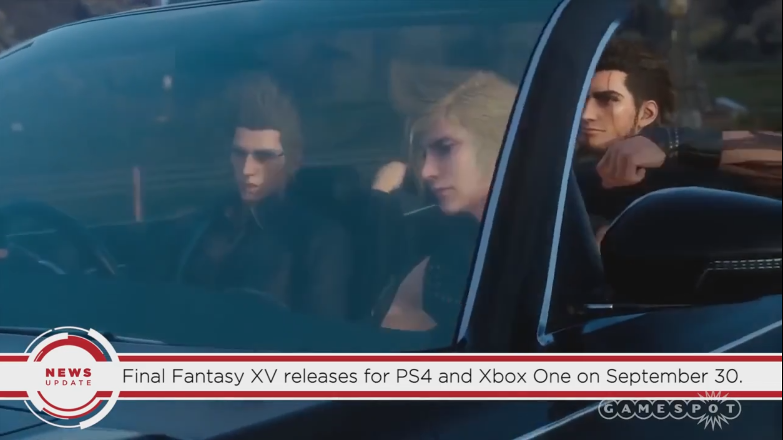 Final Fantasy XV Releasing September 30, Says Now-Private GameSpot Video