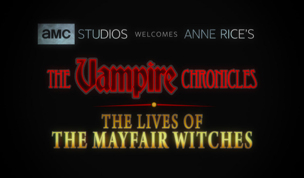 AMC Will Sink Its Teeth Into Anne Rice's Vampire Chronicles