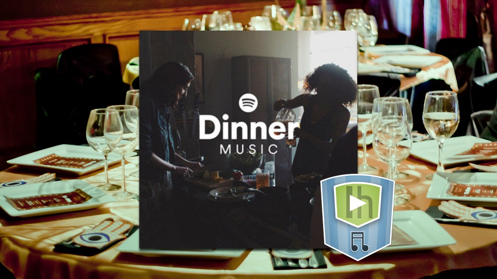The Dinner Music Playlist