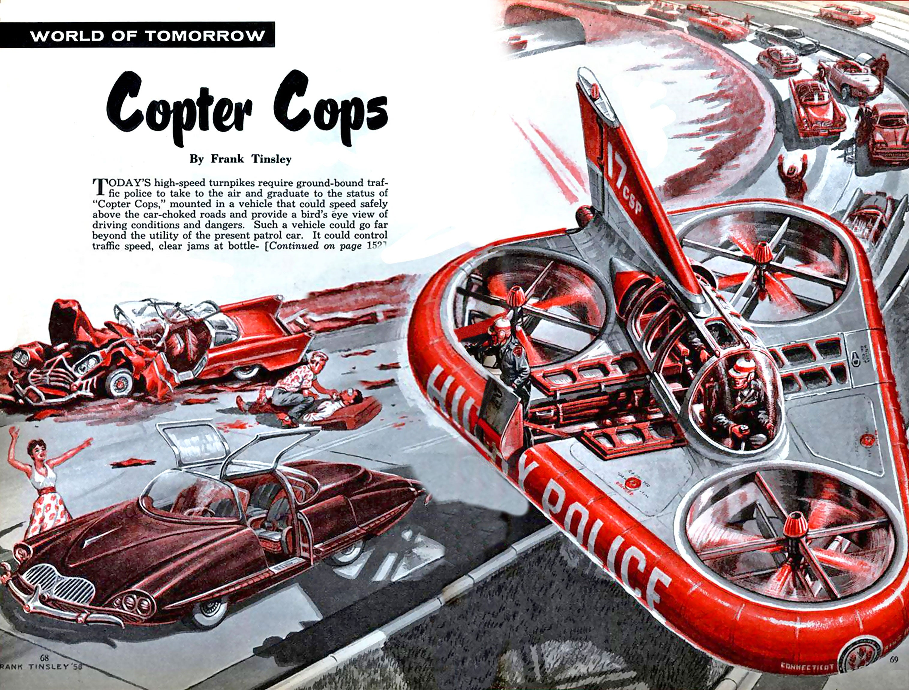 The Police Of The Future Were Going To Soar Over Traffic To Save Lives