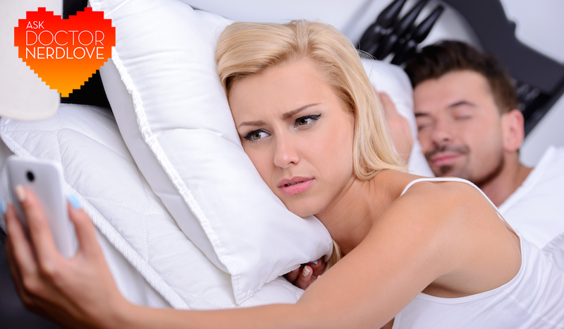 Ask Dr. NerdLove: My Girlfriend Won't Stop Cheating On Me With Her Ex