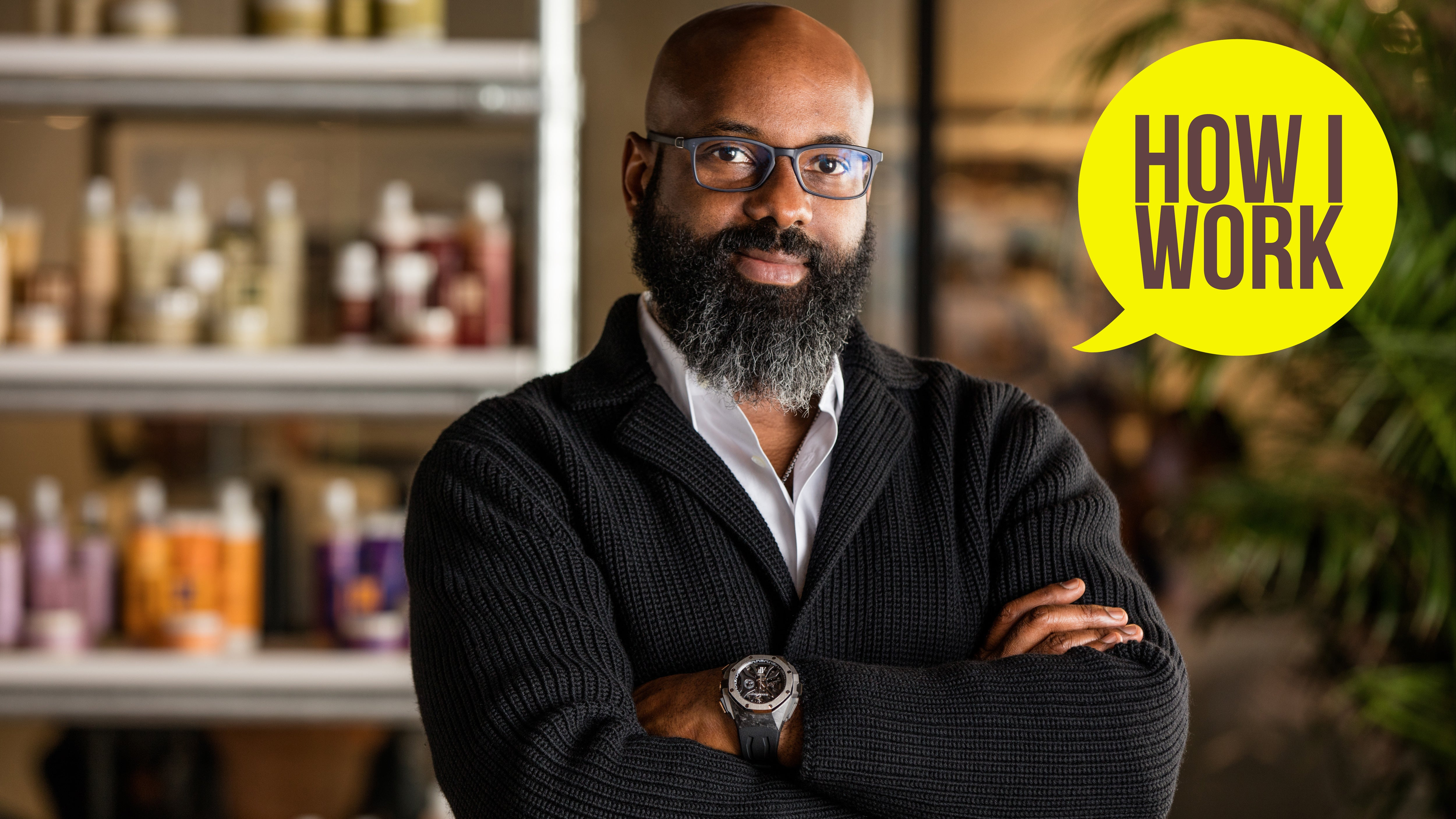 I'm Richelieu Dennis, Owner Of Essence And Sundial Brands, And This Is How I Work