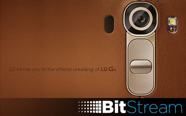 The LG G4 Is Coming, And Everything Else You Missed Yesterday